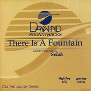 There Is A Fountain, Accompaniment CD   -     By: Selah