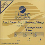 And Now My Lifesong Sings, Accompaniment CD   -     By: Casting Crowns
