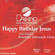 Happy Birthday, Jesus, Accompaniment CD   -     By: The Brooklyn Tabernacle Choir
