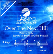 Over The Next Hill, Accompaniment CD   -     By: Brooks & Dunn, Mac Powell