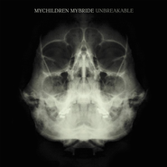 Unbreakable  [Music Download] -     By: MyChildren MyBride