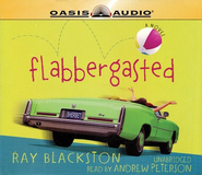 Flabbergasted - Unabridged Audiobook  [Download] -     Narrated By: Andrew Peterson     By: Ray Blackston