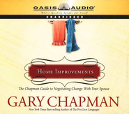 Home Improvements: The Chapman Guide to Negotiating Change With Your Spouse - Unabridged Audiobook  [Download] -     Narrated By: Maurice England     By: Gary Chapman