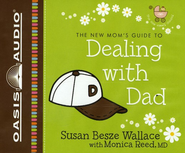 Dealing with Dad - Unabridged Audiobook  [Download] -     Narrated By: Christian Taylor     By: Susan Besze Wallace, Monica Reed Ph.D.