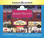 Summer Breeze - Unabridged Audiobook  [Download] -     By: Catherine Palmer, Gary Chapman
