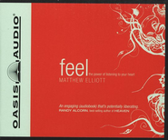 Feel: The Power of Listening to Your Heart - Unabridged Audiobook  [Download] -     Narrated By: Rob Lamont     By: Matthew Elliott