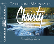 Brotherly Love - Unabridged Audiobook  [Download] -     Narrated By: Jaimee Draper     By: Catherine Marshall