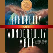 Fearfully and Wonderfully Made Audiobook  [Download] -     By: Philip Yancey, Paul Brand
