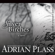 Silver Birches: A Novel - Unabridged Audiobook  [Download] -     Narrated By: Adrian Plass     By: Adrian Plass