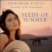 Seeds of Summer - Unabridged Audiobook  [Download] -     By: Deborah Vogts
