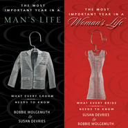 The Most Important Year in a Woman's Life/The Most Important Year in a Man's Life: What Every Bride Needs to Know / What Every Groom Needs to Know Audiobook  [Download] -     By: Robert Wolgemuth, Mark DeVries, Susan DeVries