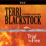 Trial by Fire Audiobook  [Download] -     By: Terri Blackstock