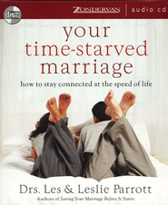 Your Time-Starved Marriage: How to Stay Connected at the Speed of Life - Unabridged Audiobook  [Download] -     By: Les Parrott, Leslie Parrott