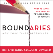 Boundaries: When To Say Yes, How to Say No - Abridged Audiobook  [Download] -     By: Dr. Henry Cloud, John Townsend