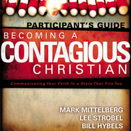 Becoming a Contagious Christian - Unabridged Audiobook  [Download] -     By: Bill Hybels, Mark Mittelberg