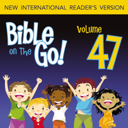 Bible on the Go Vol. 47: More of Paul's Letters (Ephesians 1-2, 6; Philippians 2-3; Colossians 3; 2 Thessalonians 1) - Unabridged Audiobook  [Download] -