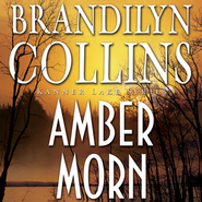 Amber Morn - Unabridged Audiobook  [Download] -     By: Brandilyn Collins