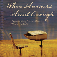 When Answers Aren't Enough: Experiencing God as Good When Life Isn't Audiobook  [Download] -     By: Matt Rogers