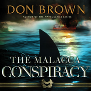 The Malacca Conspiracy Audiobook  [Download] -     By: Don Brown