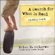 Finding Faith--A Search for What Is Real Audiobook  [Download] -     By: Brian D. McLaren