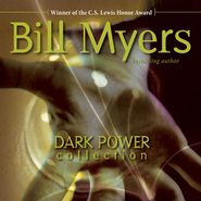 Dark Power Collection - Unabridged Audiobook  [Download] -     By: Bill Myers