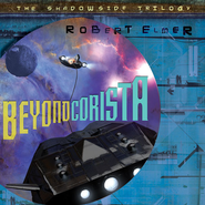 Beyond Corista - Unabridged Audiobook  [Download] -     Narrated By: Gabrielle de Cuir     By: Robert Elmer