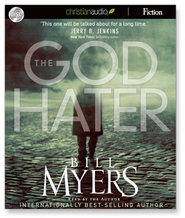 The God Hater - Unabridged Audiobook  [Download] -     By: Bill Myers