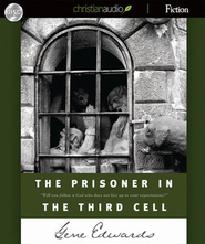 The Prisoner in the Third Cell - Unabridged Audiobook  [Download] -     By: Gene Edwards