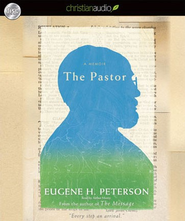 The Pastor: A Memoir - Unabridged Audiobook  [Download] -     Narrated By: Arthur Morey     By: Eugene H. Peterson