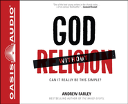 God without Religion: Can It Really Be This Simple? - Unabridged Audiobook  [Download] -     Narrated By: Maurice England     By: Andrew Farley
