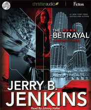 The Betrayal - Unabridged Audiobook  [Download] -     Narrated By: Johnny Heller     By: Jerry B. Jenkins