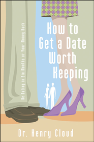 How to Get a Date Worth Keeping - Unabridged Audiobook  [Download] -     Narrated By: Adam Black     By: Dr. Henry Cloud
