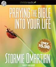 Praying the Bible Into Your Life - Unabridged Audiobook  [Download] -     Narrated By: Tavia Gilbert     By: Stormie Omartian