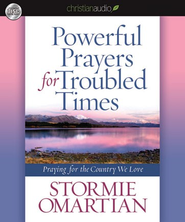 Powerful Prayers for Troubled Times: Praying for the Country We Love - Unabridged Audiobook  [Download] -     Narrated By: Karen White     By: Stormie Omartian