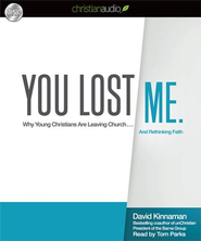 You Lost Me - Unabridged Audiobook  [Download] -     Narrated By: Tom Parks     By: David Kinnaman