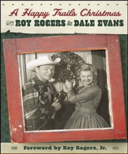 A Happy Trails Christmas - Unabridged Audiobook  [Download] -     By: Roy Rogers, Dale Evans Rogers