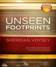 Unseen Footprints: Encountering the Divine Along the Journey of Life Audiobook  [Download] -     Narrated By: Sheridan Voysey     By: Sheridan Voysey