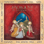 City On A Hill: It's Christmas Time  [Music Download] -     By: Various Artists