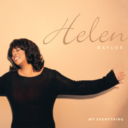 My Everything  [Music Download] -     By: Helen Baylor
