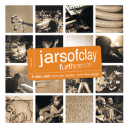 Furthermore: From the Studio, From the Stage  [Music Download] -     By: Jars of Clay