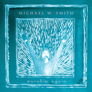 You Are The Lord  [Music Download] -     By: Michael W. Smith