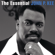 The Essential John P. Kee  [Music Download] -     By: John P. Kee, The New Life Community Choir