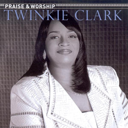 Praise & Worship   [Music Download] -     By: Twinkie Clark