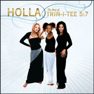 Holla: The Best Of Trin-I-Tee 5:7  [Music Download] -     By: Trin-i-tee 5:7
