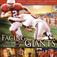 Facing The Giants Original Motion Picture Soundtrack  [Music Download] -