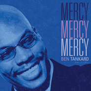 Mercy, Mercy, Mercy  [Music Download] -     By: Ben Tankard