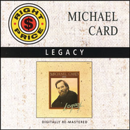 Legacy  [Music Download] -     By: Michael Card