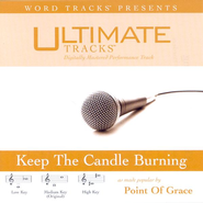 Keep The Candle Burning - High key performance track w/o background vocals  [Music Download] -     By: Point of Grace