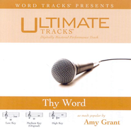 Thy Word - Medium key performance track w/o background vocals  [Music Download] -     By: Amy Grant