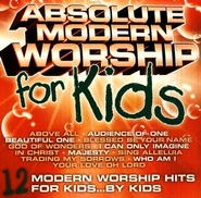 Absolute Modern Worship for Kids  [Music Download] -     By: Various Artists